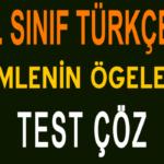 8. Sınıf Türkçe Cümlenin Ögeleri Test Çöz