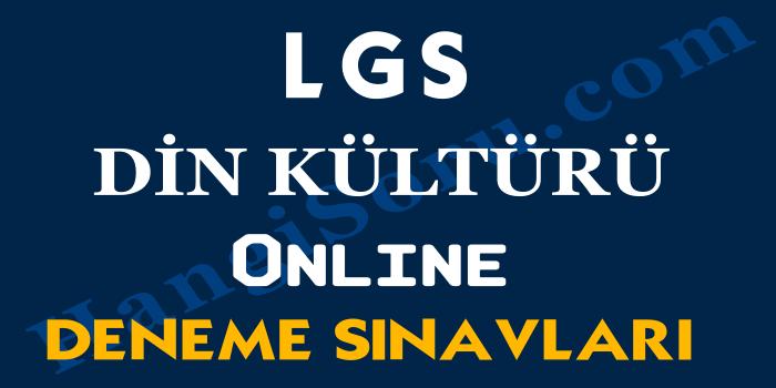 8. Sınıf LGS Din Kültürü Deneme Sınavı Çöz