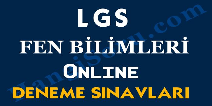 8. Sınıf LGS Fen Bilimleri Deneme Sınavı Çöz