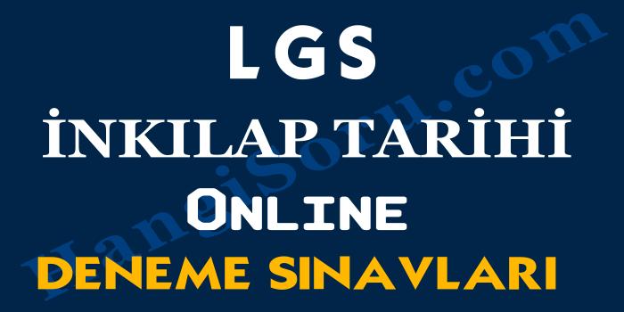 8. Sınıf LGS İnkılap Tarihi Deneme Sınavı Çöz