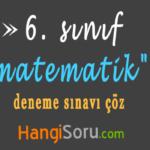 6. Sınıf Matematik Deneme Sınavı Çöz