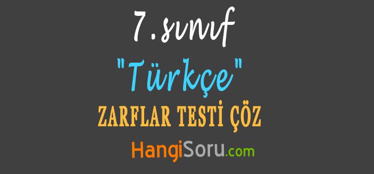 7. Sınıf Türkçe Zarflar Testi Çöz